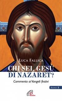 Chi sei, Gesù di Nazaret?